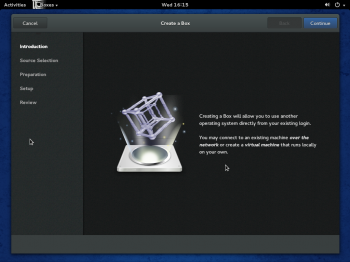 GNOME Boxes is another nifty application for the GNOME 3 desktop. It is a virtualization app that lets you run other operating system right from your desktop, provided you have the right hardware. It is one of my favorites.